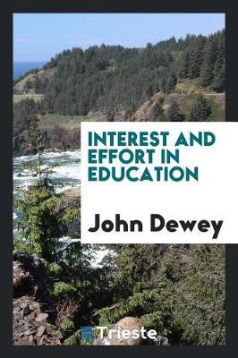 Interest and Effort in Education (Paperback)