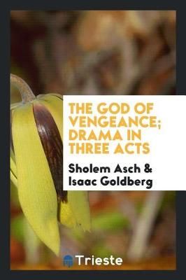 The God of Vengeance: Drama in Three Acts (Paperback)