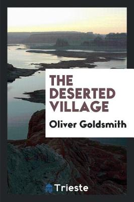 The Deserted Village (Paperback)