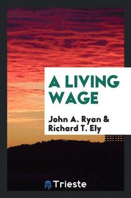 A Living Wage (Paperback)