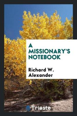 A Missionary's Notebook (Paperback)