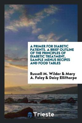 A Primer for Diabetic Patients (Paperback)