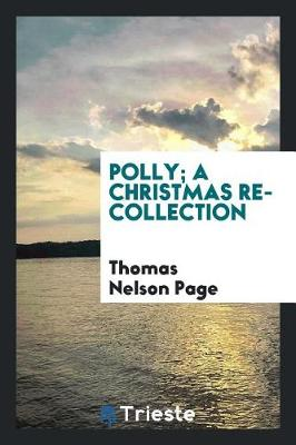 Polly; A Christmas Recollection (Paperback)