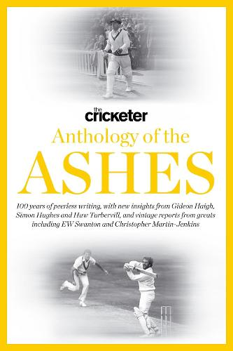 The Cricketer Anthology of the Ashes (Hardback)