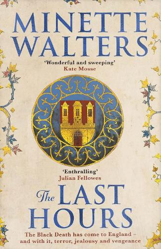 The Last Hours: A sweeping, utterly gripping historical novel for fans of Kate Mosse and Julian Fellowes (Hardback)
