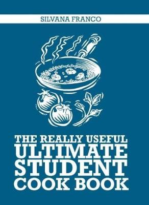 The Really Useful Ultimate Student Cookbook (Paperback)