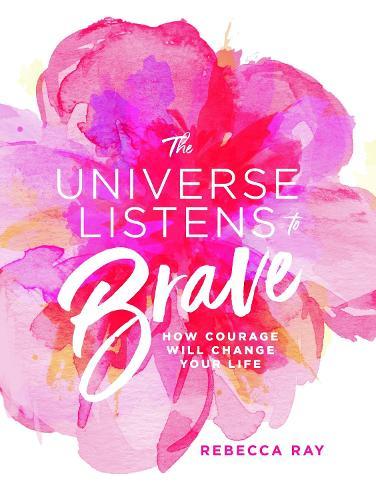 The Universe Listens to Brave (Hardback)
