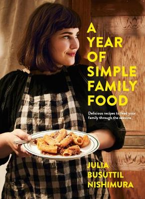 A Year of Simple Family Food (Paperback)