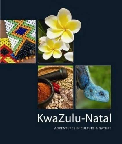 Kwazulu-Natal: Adventures in Culture & Nature (Paperback)