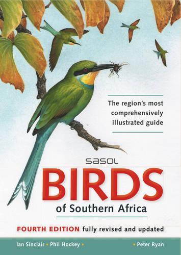Sasol birds of Southern Africa (Paperback)
