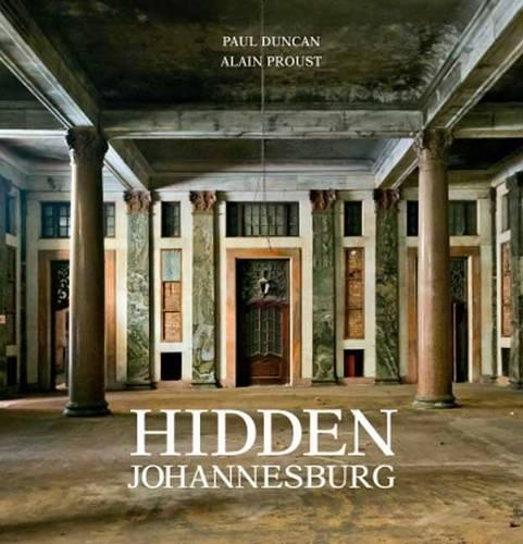 Hidden Johannesburg (Hardback)