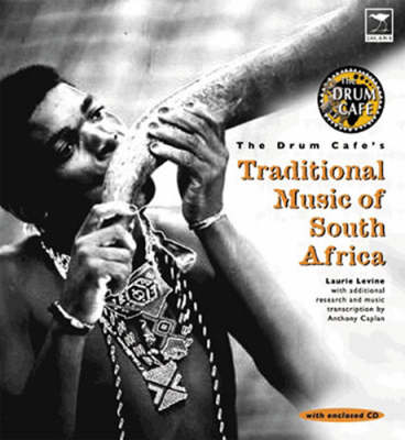 The Drum Cafe's Traditional South African Music (Paperback)