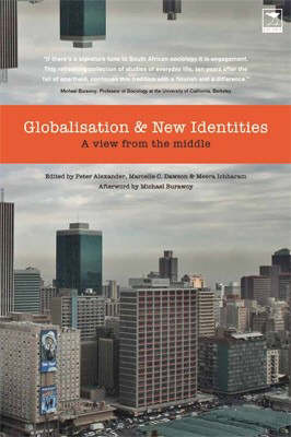 Globalisation and New Identities: A View from the Middle (Paperback)