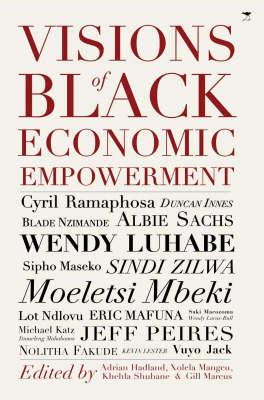 Visions of Black Economic Empowerment (Paperback)