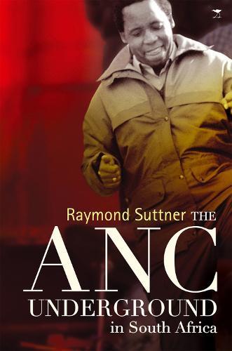 The ANC underground (Paperback)