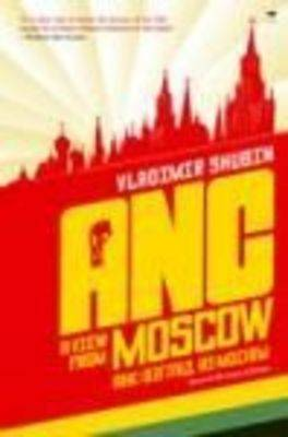 ANC: View from Moscow (Paperback)