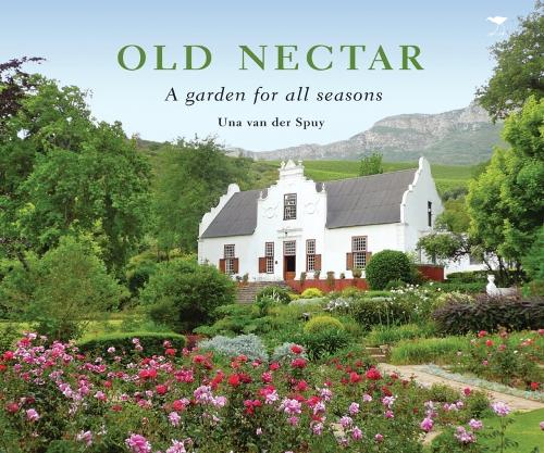 Old Nectar: a Garden for All Seasons (Paperback)