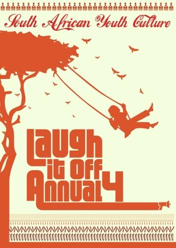 Laugh If Off Annual 4: South Africa Youth Culture (Paperback)