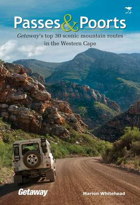 Passes & poorts: Getaway's top 30 scenic mountain routes in the Western Cape (Paperback)