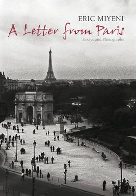 A Letter from Paris: Essays and Photographs (Paperback)