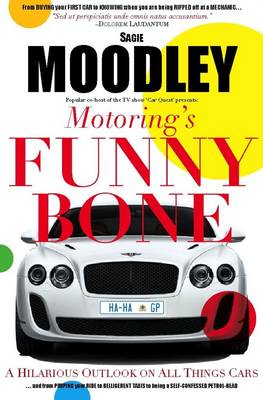 Motoring's Funny Bone: A Hilarious Outlook on All Things Cars (Paperback)