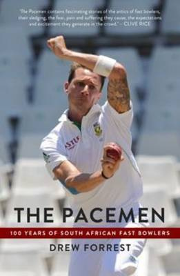 The pacemen: 100 years of South African fast bowlers (Paperback)