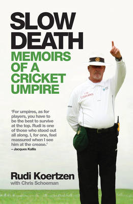 Slow Death: Memoirs of a Cricket Umpire (Paperback)