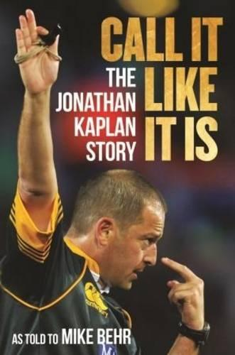Call it like it is: The Jonathan Kaplan story (Paperback)