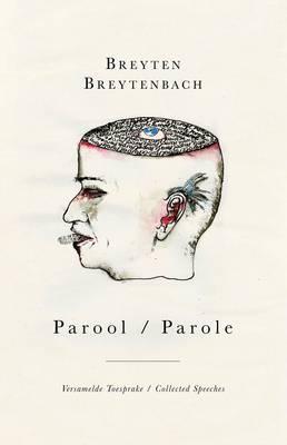 Parool / Parole: Versamelde toesprake / Collected speeches (Hardback)