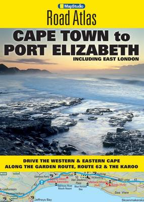 Road atlas Cape Town to Port Elizabeth: Including East London (Paperback)