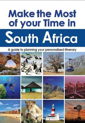 Make the most of your time in South Africa (Paperback)