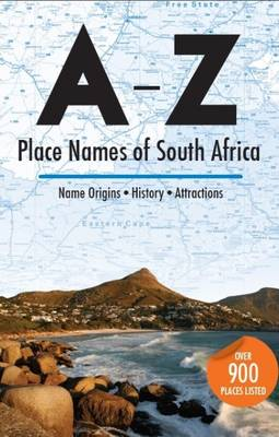 A-Z place names of South Africa (Paperback)