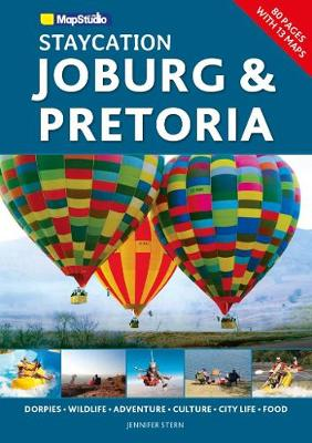 Staycation Joburg & Pretoria (Paperback)