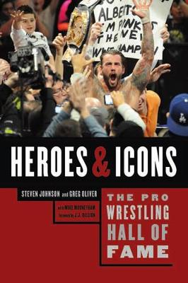 The Pro Wrestling Hall Of Fame: Heroes and Icons (Paperback)