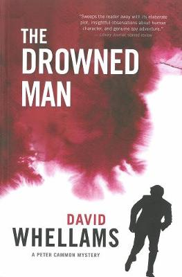The Drowned Man: A Peter Cammon Mystery (Paperback)