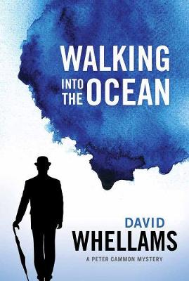 Walking Into The Ocean: A Peter Cammon Mystery (Paperback)