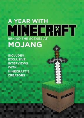 A Year With Minecraft: Behind the Scenes at Mojang (Paperback)