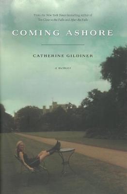 Coming Ashore: A Memoir (Hardback)
