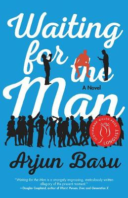 Waiting For The Man: A Novel (Paperback)