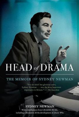 Head Of Drama: The Memoir of Sydney Newman (Paperback)