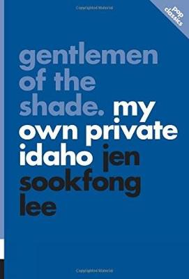 Gentlemen Of The Shade: My Own Private Idaho: pop classics #7 (Paperback)