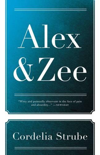 Alex & Zee (Paperback)