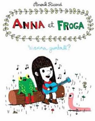 Anna and Froga 1 (Hardback)