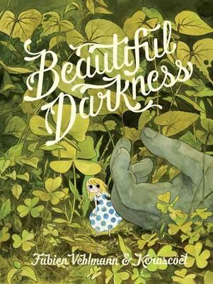 Beautiful Darkness (Hardback)