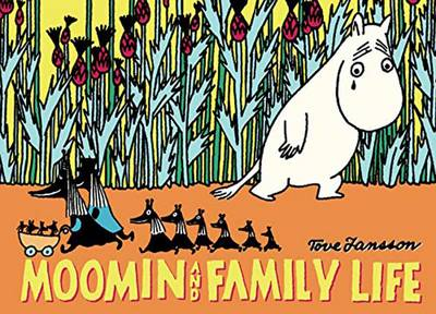 Moomin and Family Life (Paperback)