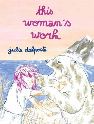 This Woman's Work (Paperback)