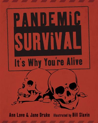 Pandemic Survival: It's Why You're Alive (Hardback)