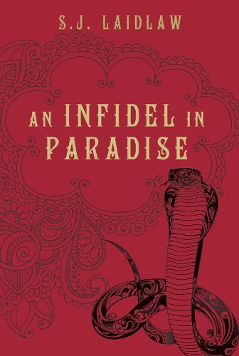 An Infidel In Paradise (Hardback)