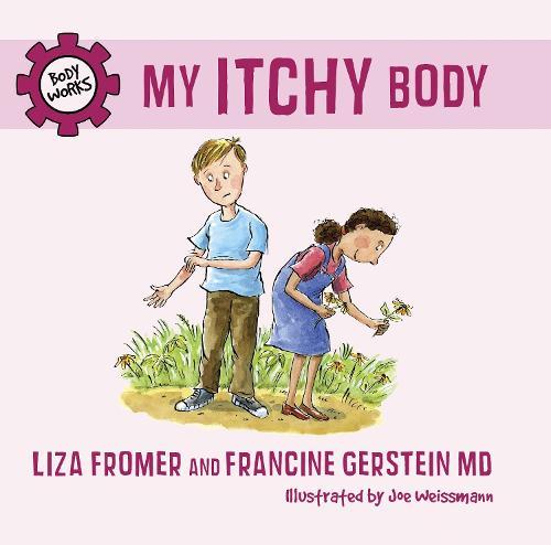 My Itchy Body (Hardback)