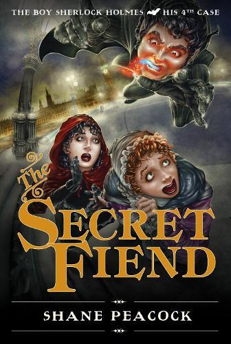 The Secret Fiend: The Boy Sherlock Holmes, His Fourth Case (Paperback)